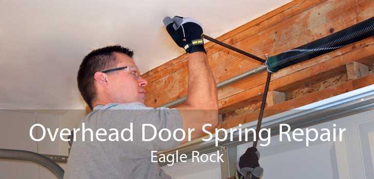 Overhead Door Spring Repair Eagle Rock