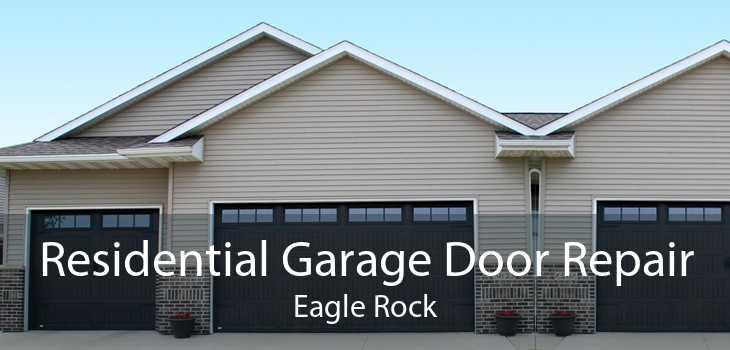 Residential Garage Door Repair Eagle Rock